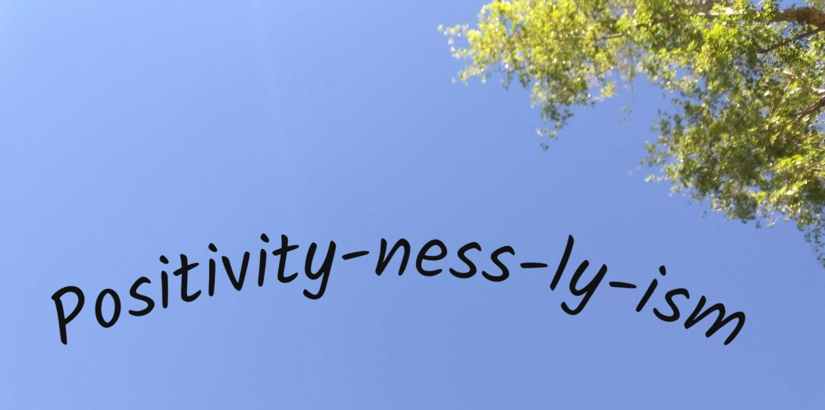 Postivity-ness-ly-ism to the Core